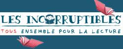 Incorruptibles Prix
